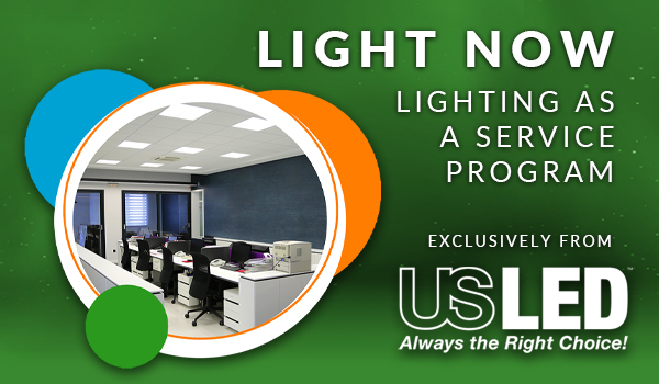 US LED Launches Light Now™ Lighting as a Service Program